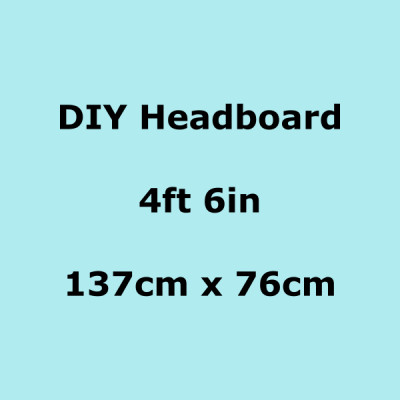 diy headboards 4ft 6in 137 x 76cm