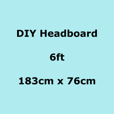diy headboards 6ft 183 x 76cm