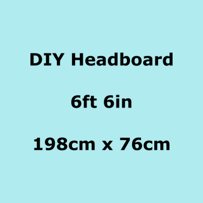 diy headboards 6ft 6in 198 x 76cm